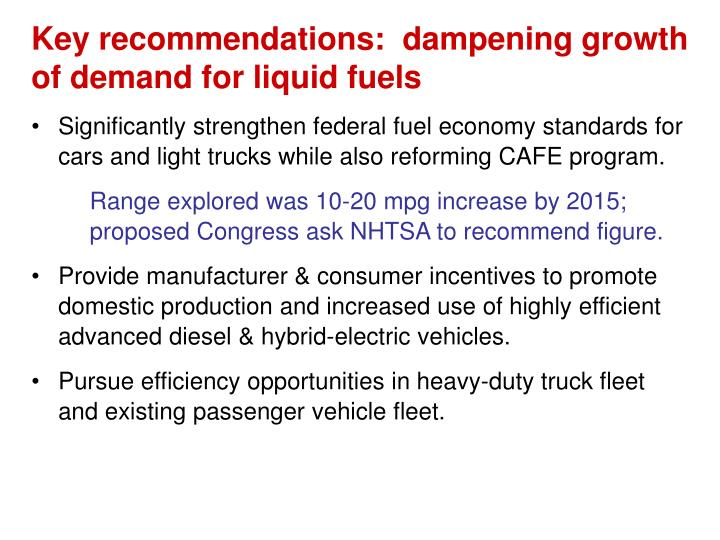 Key recommendations:  dampening growth of demand for liquid fuels