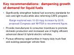 key recommendations dampening growth of demand for liquid fuels