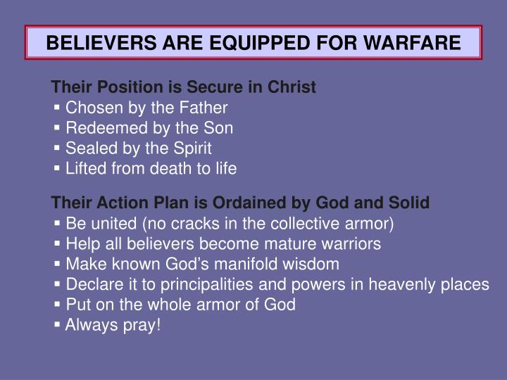 BELIEVERS ARE EQUIPPED FOR WARFARE