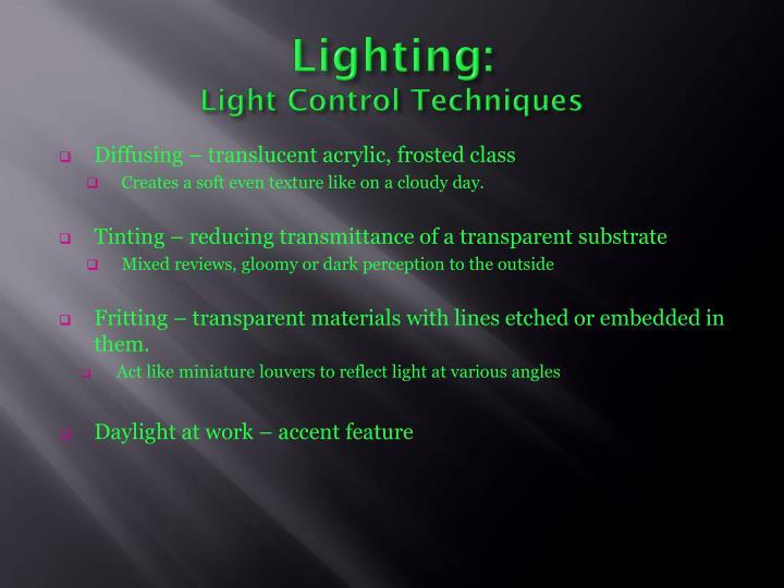 Lighting: