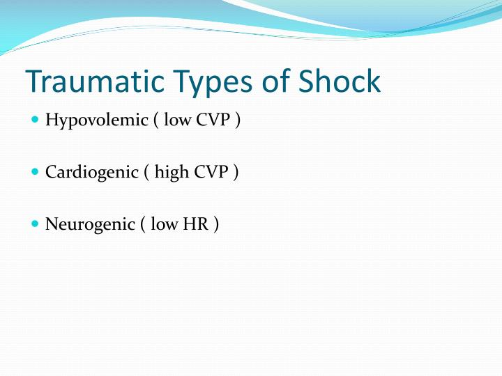 Traumatic Types of Shock