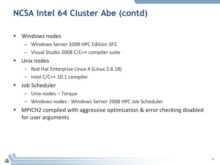 NCSA Intel 64 Cluster Abe (contd)