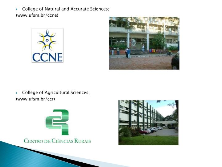 College of Natural and Accurate Sciences;