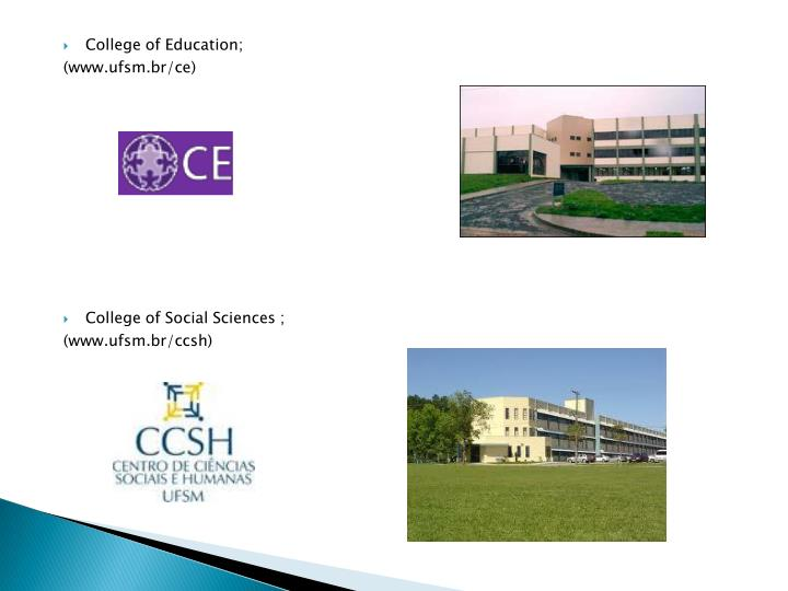 College of Education;