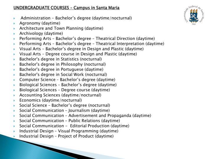 UNDERGRADUATE COURSES – Campus in Santa Maria