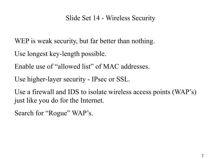 Slide Set 14 - Wireless Security