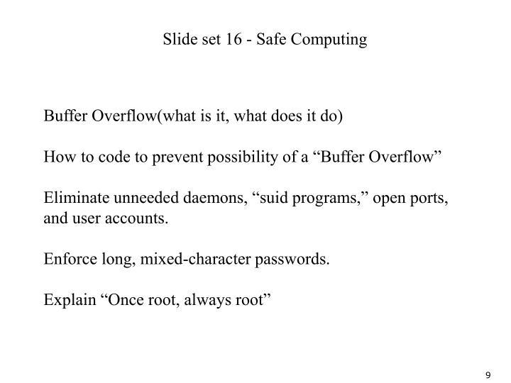 Slide set 16 - Safe Computing