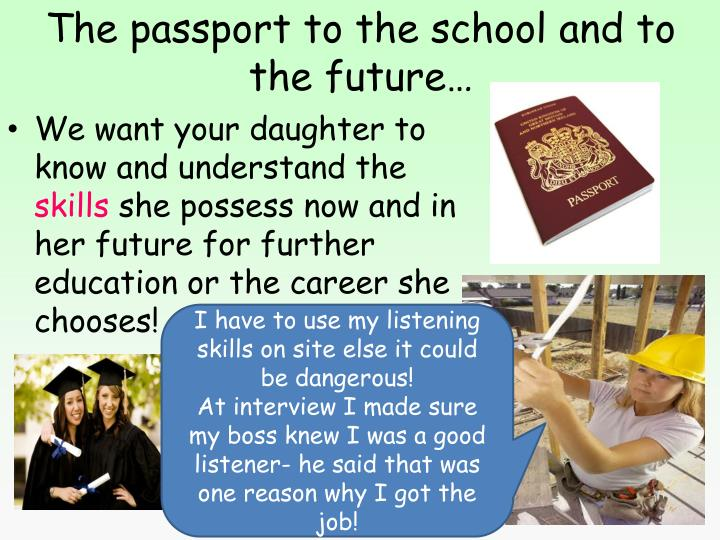 The passport to the school and to the future…