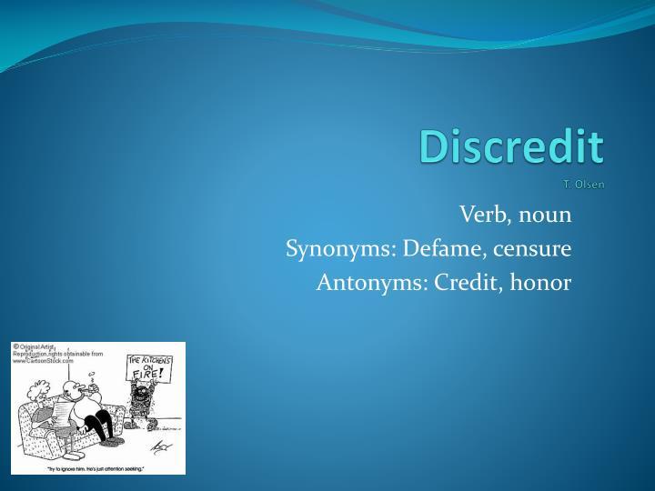 Discredit