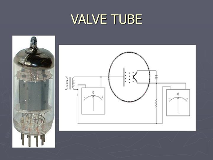 VALVE TUBE