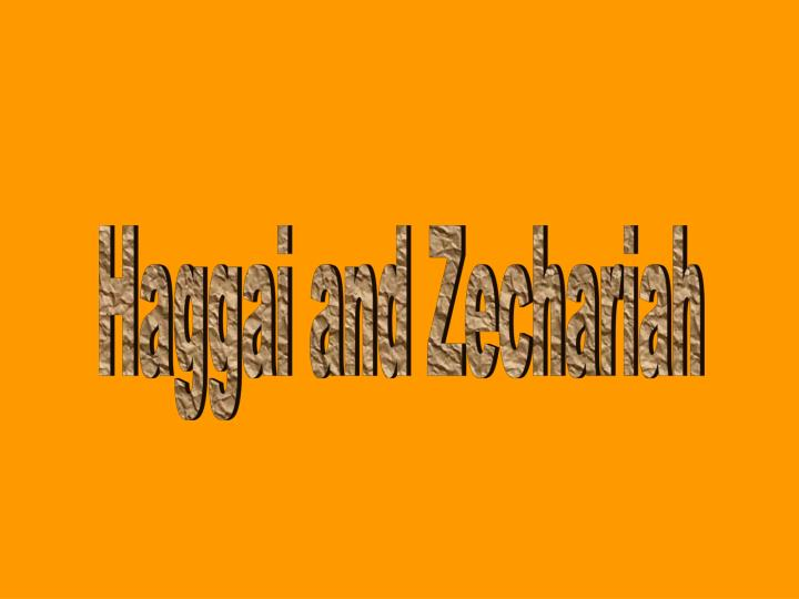 Haggai and Zechariah