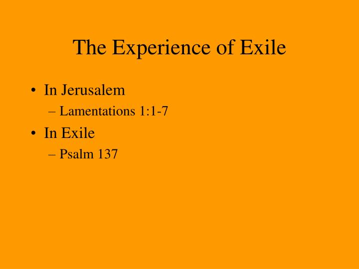 The experience of exile