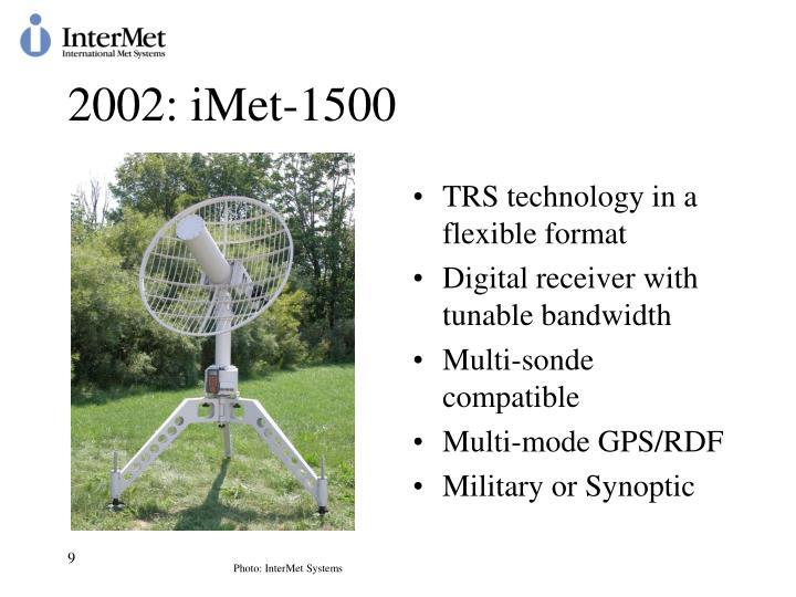 2002: iMet-1500