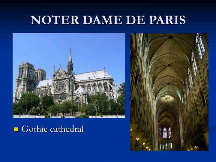 NOTER DAME DE PARIS