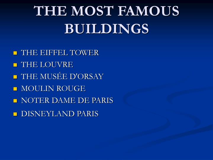 THE MOST FAMOUS BUILDINGS