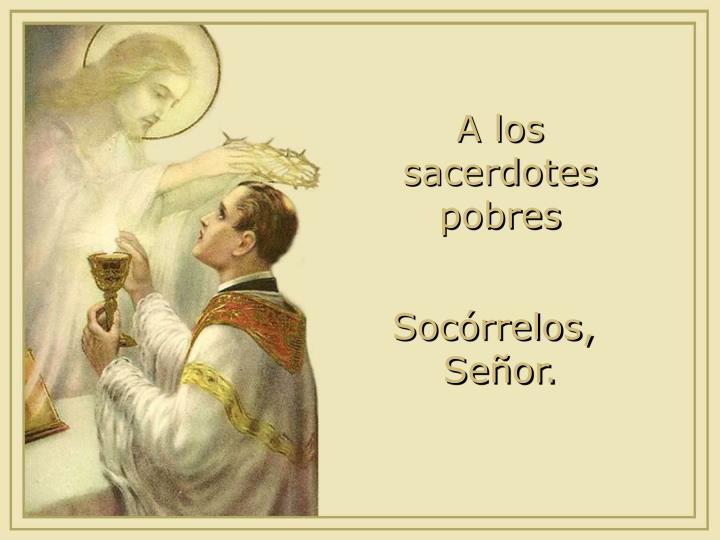 A los sacerdotes pobres