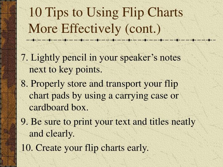 10 Tips to Using Flip Charts More Effectively (cont.)