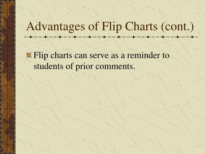 Advantages of Flip Charts (cont.)