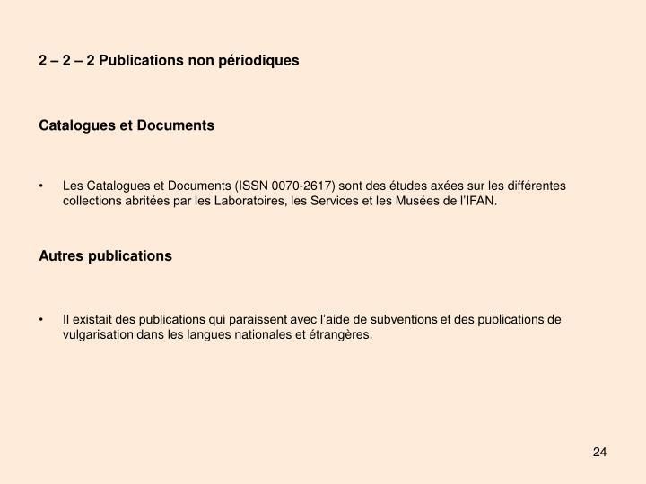 2 – 2 – 2 Publications non périodiques