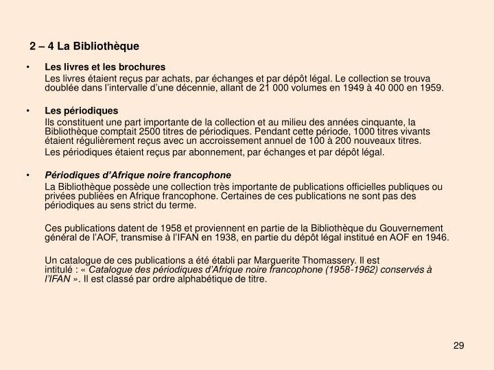 2 – 4 La Bibliothèque
