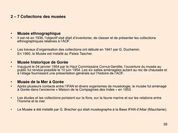 2 – 7 Collections des musées
