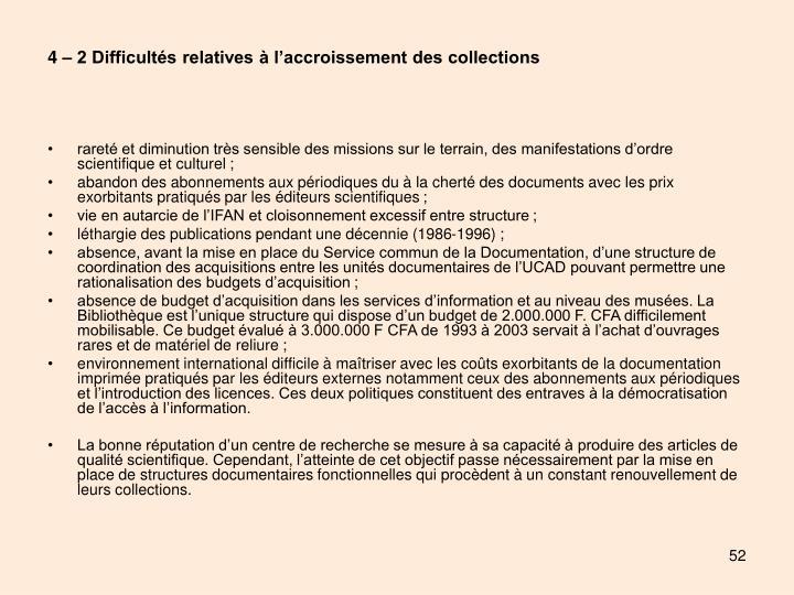 4 – 2 Difficultés relatives à l'accroissement des collections