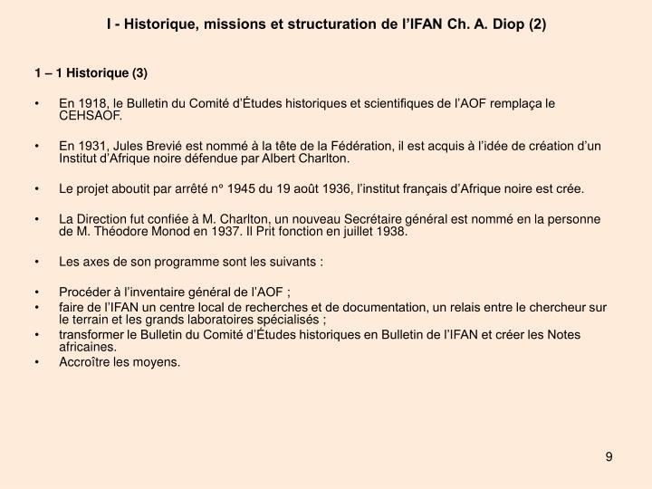 I - Historique, missions et structuration de l'IFAN Ch. A. Diop (2)
