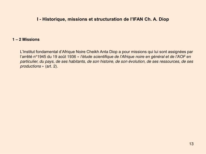 I - Historique, missions et structuration de l'IFAN Ch. A. Diop