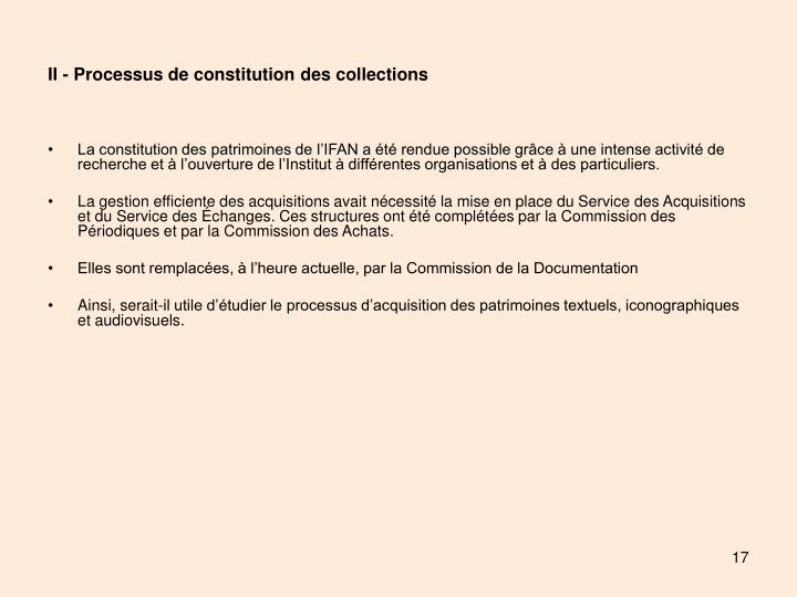 II - Processus de constitution des collections