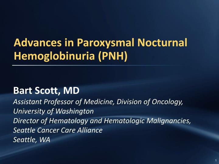 Advances in paroxysmal nocturnal hemoglobinuria pnh