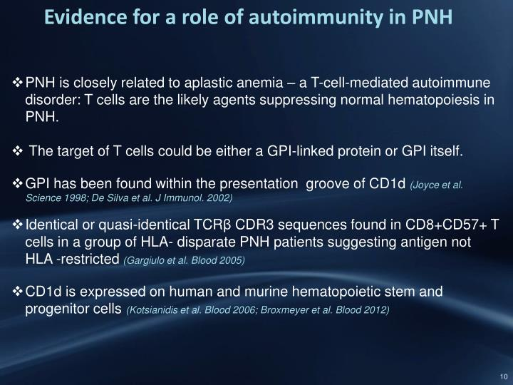 Evidence for a role of autoimmunity in PNH