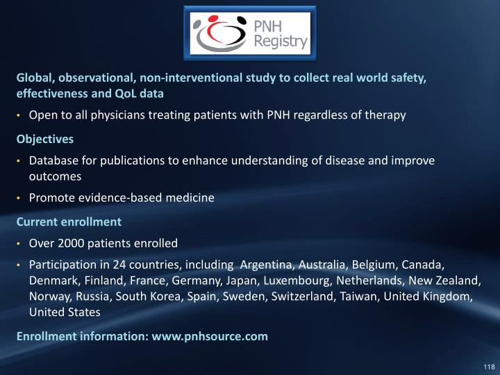 Global, observational, non-interventional study to collect real world safety, effectiveness and QoL data
