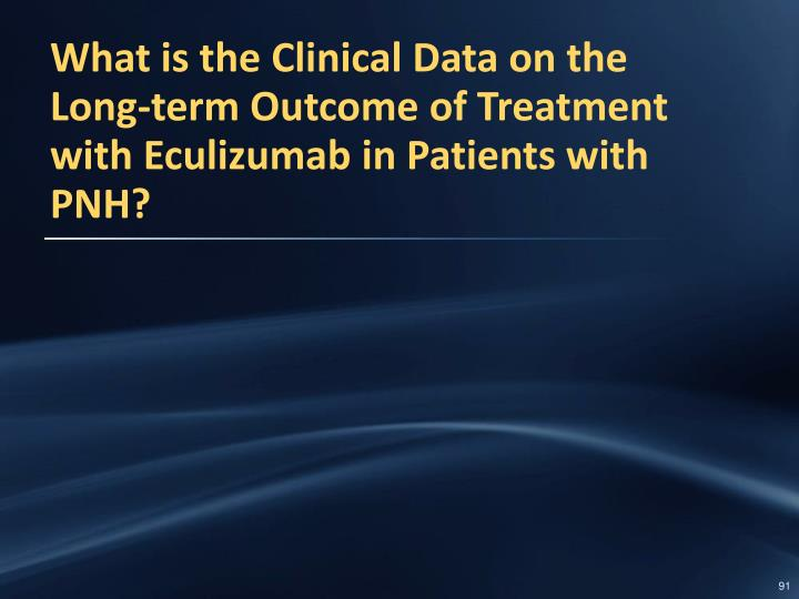 What is the Clinical Data on the Long-term Outcome of Treatment with