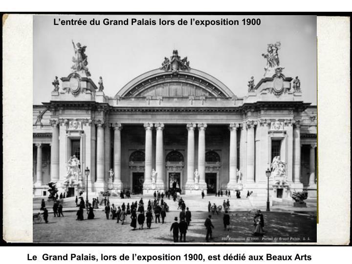 L'entrée du Grand Palais lors de l'exposition 1900