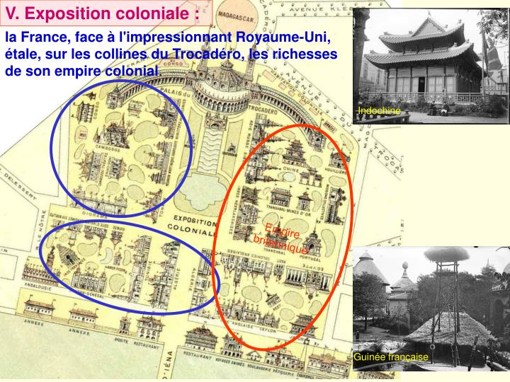 V. Exposition coloniale :