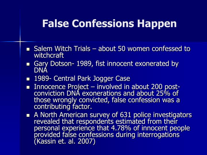 False Confessions Happen