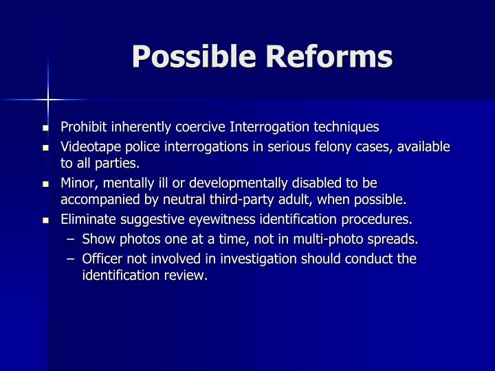 Possible Reforms