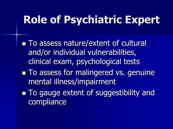 Role of Psychiatric Expert