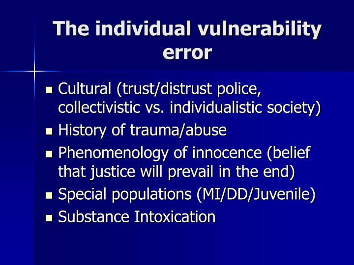 The individual vulnerability error