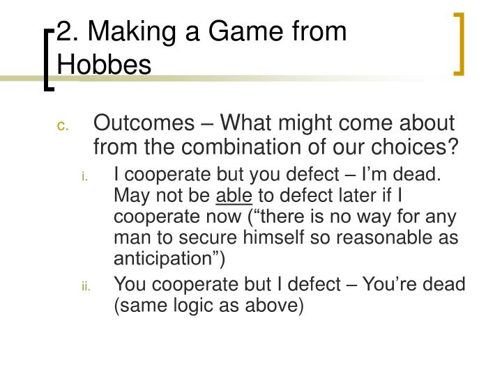2. Making a Game from Hobbes