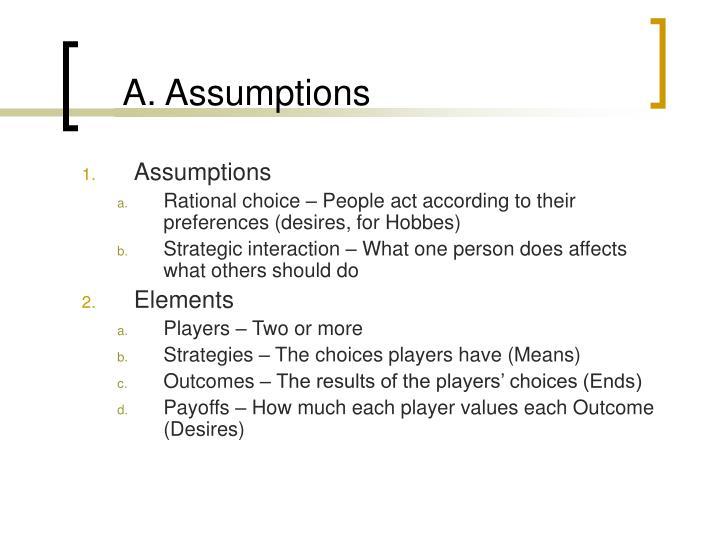 A. Assumptions