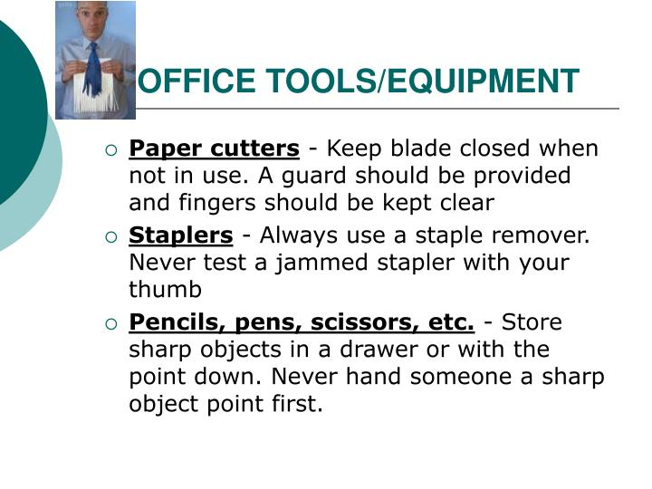 OFFICE TOOLS/EQUIPMENT