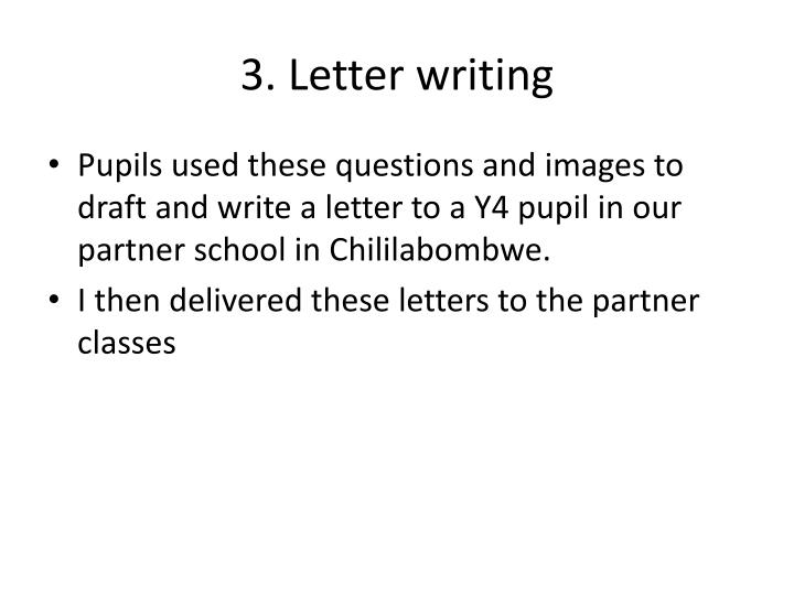 3. Letter writing