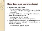 how does one learn to dance