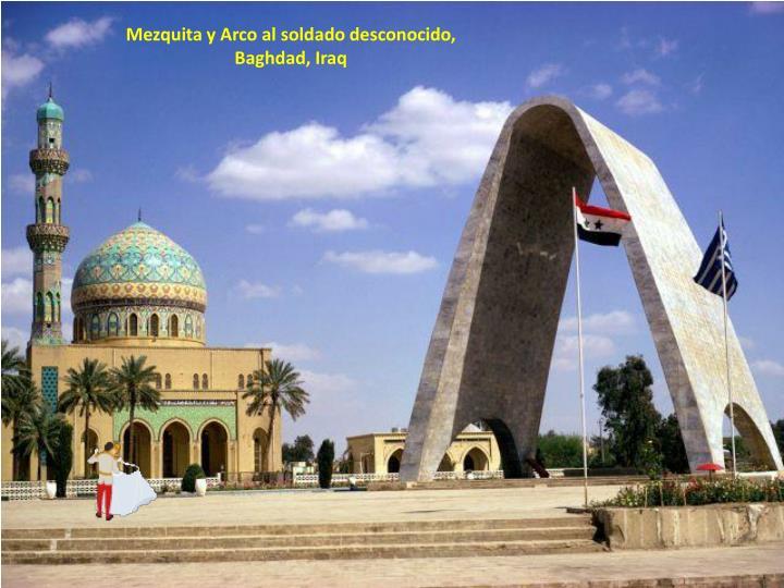 Mezquita y Arco al soldado desconocido,