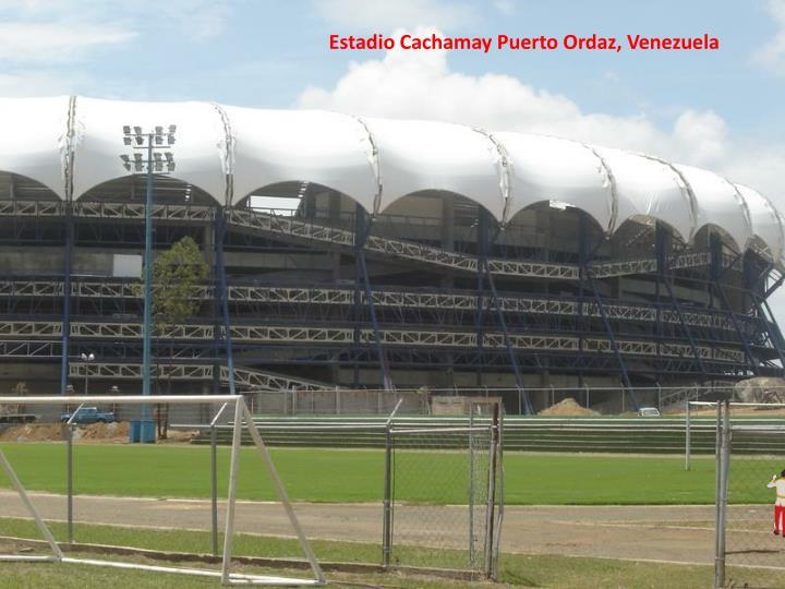 Estadio Cachamay Puerto Ordaz, Venezuela