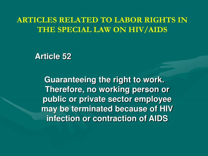 ARTICLES RELATED TO LABOR RIGHTS IN THE SPECIAL LAW ON HIV/AIDS