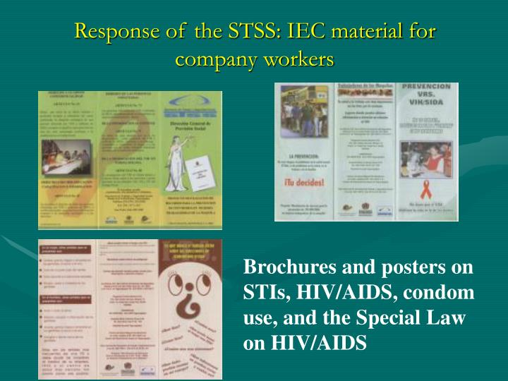 Response of the STSS: IEC material for company workers