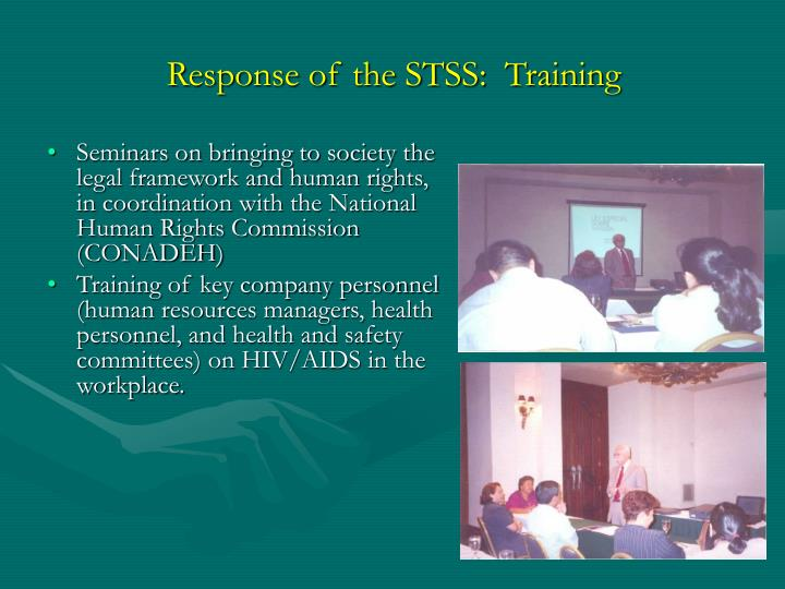 Response of the STSS:  Training