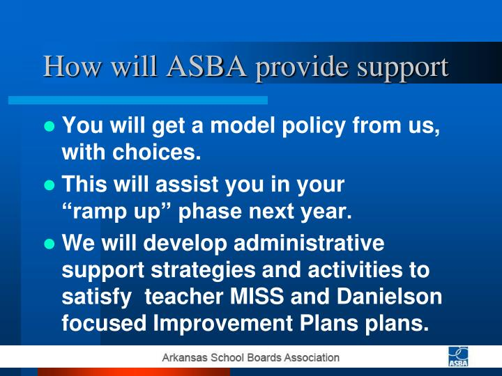 How will ASBA provide support